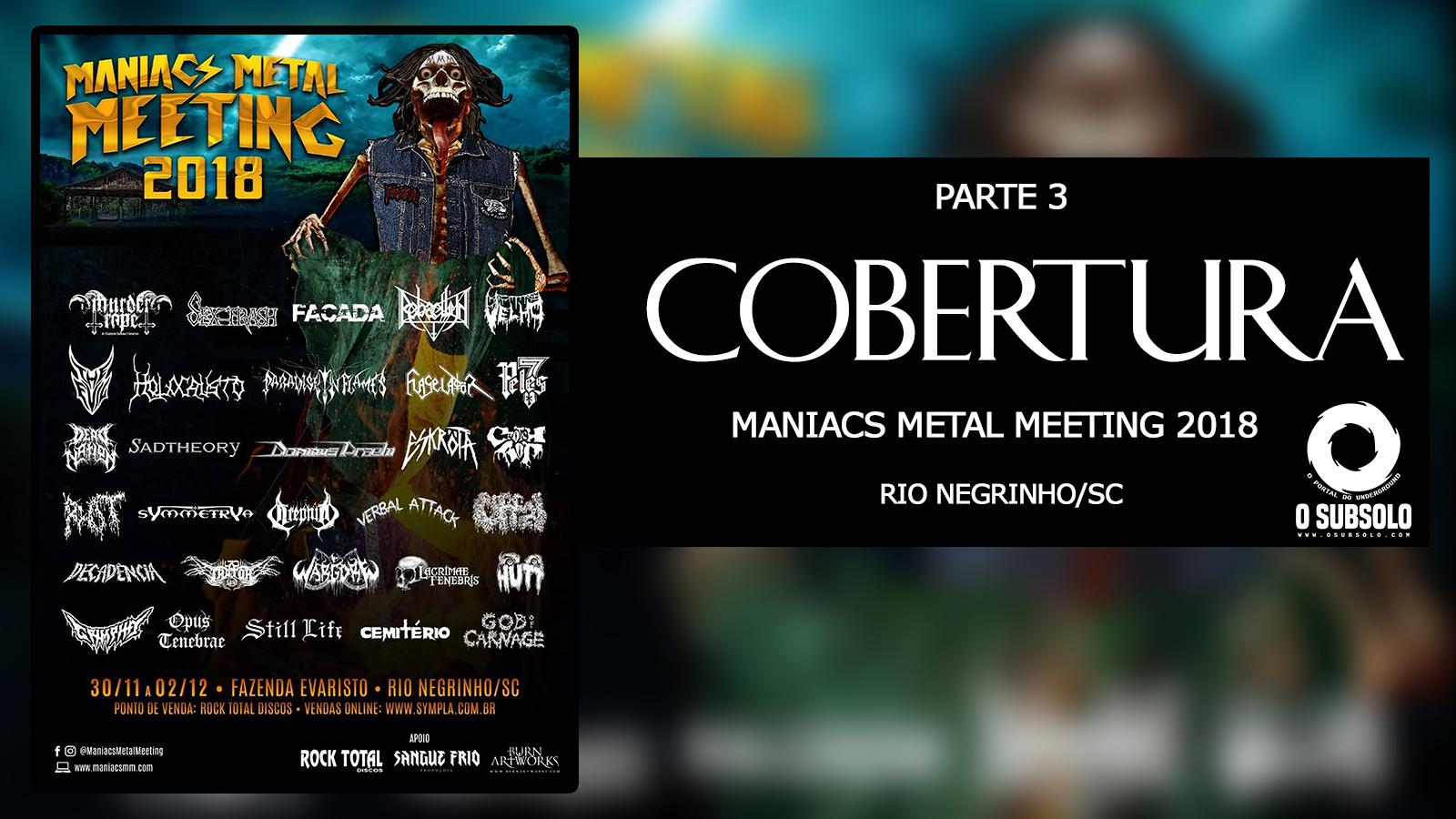 COBERTURA MANIACS METAL MEETING 2018 | O SUBSOLO