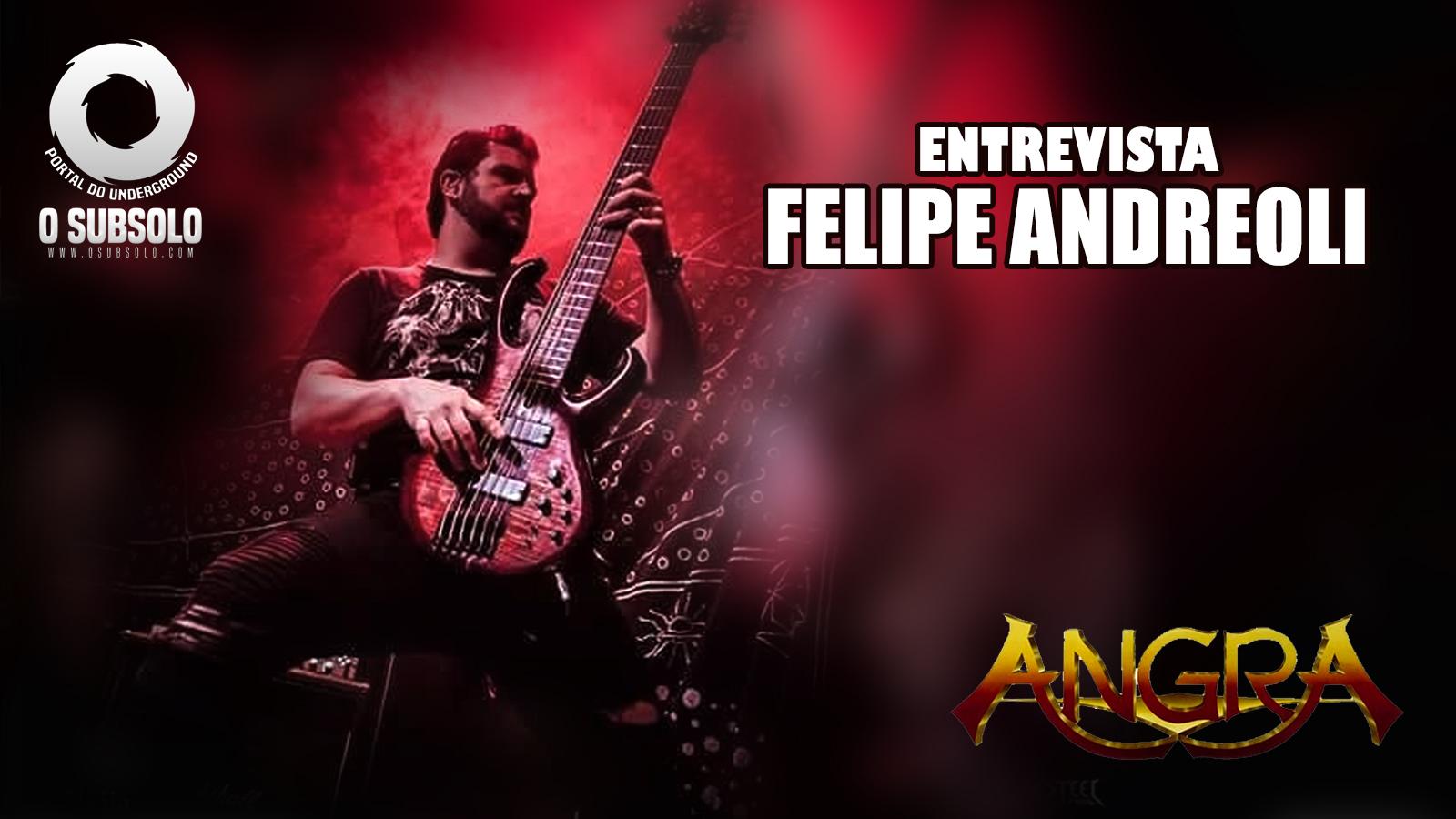 O Subsolo - Entrevista Felipe Andreoli - Angra