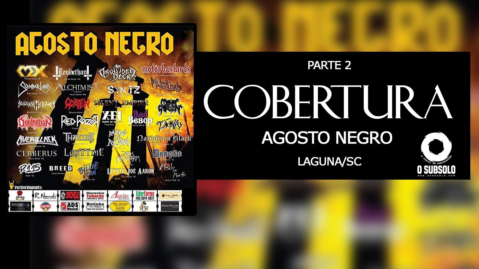 O SUBSOLO   COBERTURA AGOSTO NEGRO   PARTE 2