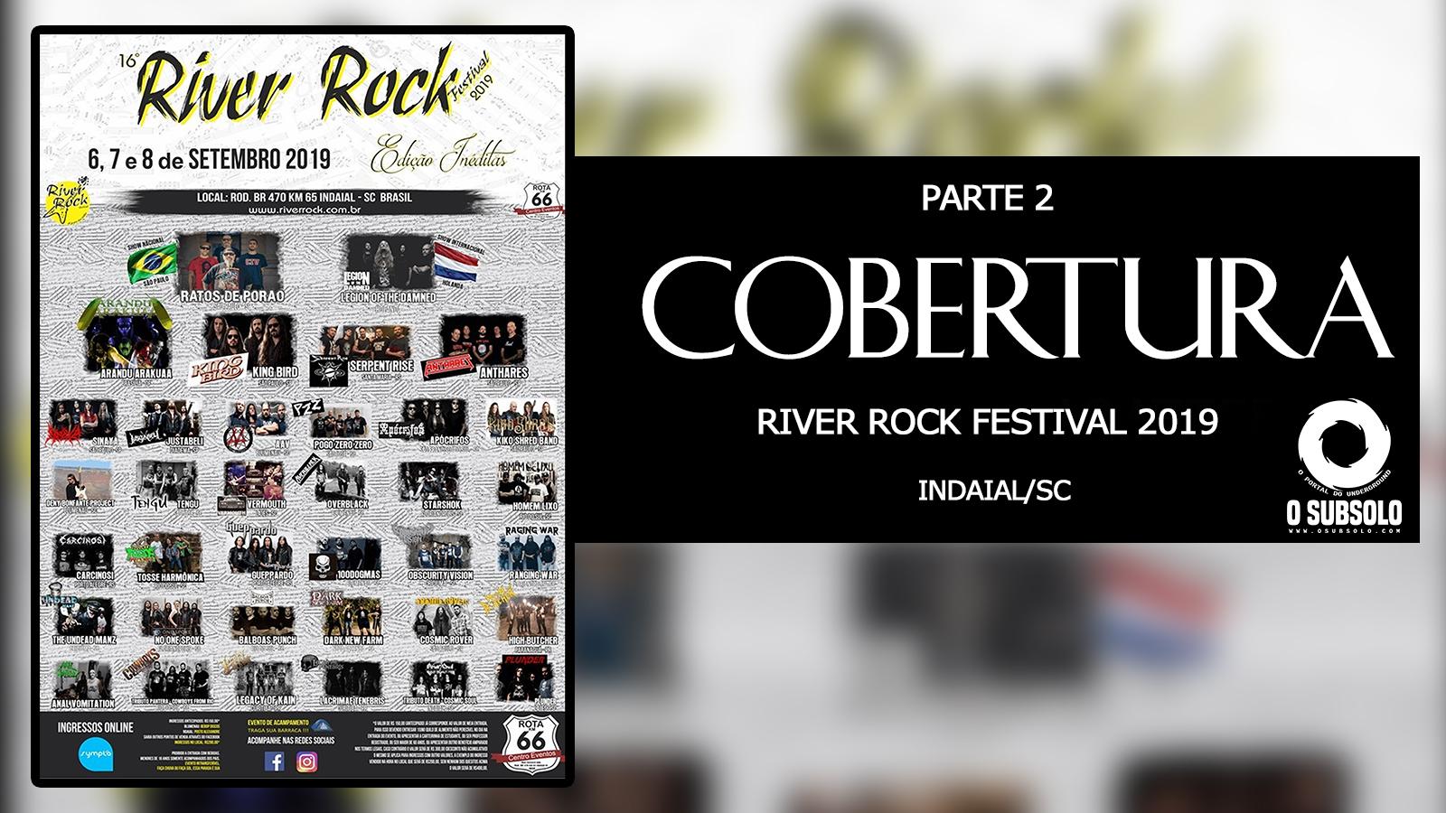 COBERTURA | RIVER ROCK FESTIVAL - INDAIAL-SC | O SUBSOLO