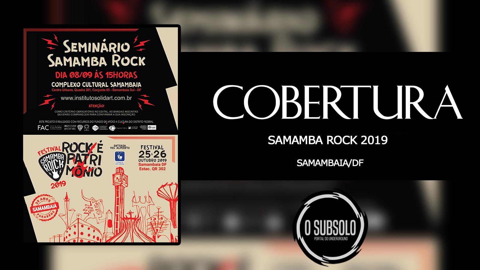 O SUBSOLO | COBERTURA SAMAMBA ROCK 2019